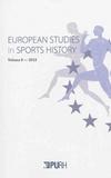 Arnd Krüger - European Studies in Sports History N° 6/2013 : .