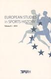 Arnd Krüger - European Studies in Sports History N° 8/2015 : .