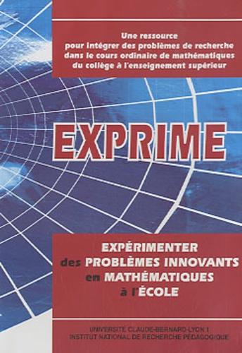 INRP - Exprime - Expérimenter des problèmes innovants en mathématiques à l'école, CD ROM.