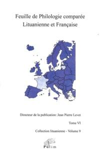 Jean-Pierre Levet - Feuille de philologie comparée lituanienne et française N° 6 : .