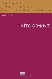 Michel Delville et Gérald Purnelle - Formes Poétiques Contemporaines N° 14/2019 : L'effacement.