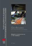 Sarah Widmer et Silvana Pedrozo - Géo-Regards N° 7, 2014 : Mobilités et gestion des flux à l'ère numérique.