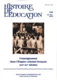 Philippe Savoie et Annie Bruter - Histoire de l'éducation N° 128, Octobre-Déce : L'enseignement dans l'Empire colonial français (XIXe-XXe siècles).