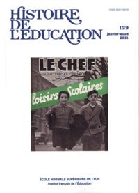 Jean-François Condette et Emmanuelle Picard - Histoire de l'éducation N° 129, Janvier-Mars : Loisirs scolaires.