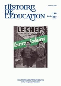 Philippe Savoie et Annie Bruter - Histoire de l'éducation N° 129, janvier-mars : Loisirs scolaires.