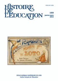 Marie-Pierre Pouly et Pierre-Eric Fageol - Histoire de l'éducation N° 133, Janvier-mars : .