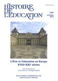 Jean-Noël Luc et Philippe Savoie - Histoire de l'éducation N° 134, avril-juin 2 : L'Etat et l'éducation en Europe XVIIIe-XXIe siècles.