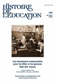 Gérard Bodé et Marianne Thivend - Histoire de l'éducation N° 136, Octobre-déce : Les formations commerciales pour les filles et les garçons (XIXe-XXe siècles).