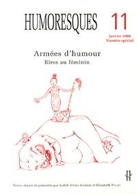 Judith Stora-Sandor et Elisabeth Pillet - Humoresques N° 11, Janvier 2000 : Armées d'humour - Rires au féminin.