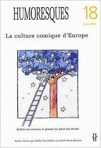 Nelly Feuerhahn et Judith Stora-Sandor - Humoresques N° 18 Juin 2003 : La culture comique d'Europe.