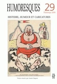 Annie Duprat et Cédric Michon - Humoresques N° 29, Printemps 200 : Histoire, humour et caricatures.