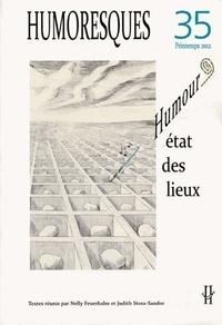 Nelly Feuerhahn et Judith Stora-Sandor - Humoresques N° 35, Printemps 201 : Humour : état des lieux.