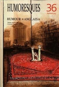 """Corinne François-Denève - Humoresques N° 36, Automne 2012 : Humour """"anglais""""."""