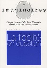 Simone Dorangeon - Imaginaires N° 1/1996 : La fidélité en question.