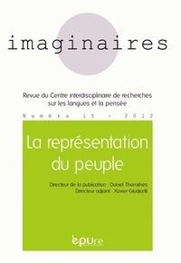 Daniel Thomières et Xavier Giudicelli - Imaginaires N° 15/2012 : La représentation du peuple.