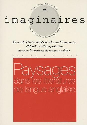 Daniel Thomières - Imaginaires N° 5/2000 : Paysages dans les littératures de langue anglaise.