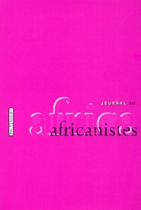 Collectif - Journal des africanistes N° 71, fascicule 2 : .