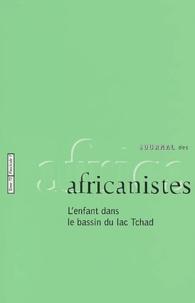 Collectif - Journal des africanistes N° 72, fascicule 1 : L'enfant dans le bassin du lac Tchad.