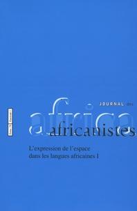 Paulette Roulon-Doko et Ursula Baumgardt - Journal des africanistes N° 79, Fascicule 1 : L'expression de l'espace dans les langues aficaines I.