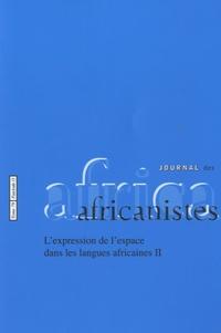 Ursula Baumgardt - Journal des africanistes N° 79, Fascicule 2 : L'expression de l'espace dans les langues africaines.