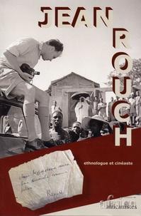 Luc Pecquet - Journal des africanistes N° 87, fascicule 1-2 : Jean Rouch - Ethnologue et cinéaste.