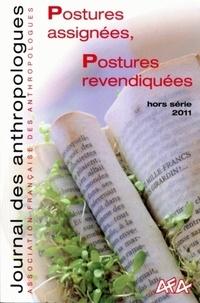 Laurent Bazin et Bernard Eme - Journal des anthropologues Hors série 2011 : Postures assignées, postures revendiquées.