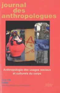 Laurent Bazin - Journal des anthropologues N° 112-113, 2008 : Anthropologie des usages sociaux et culturels du corps.