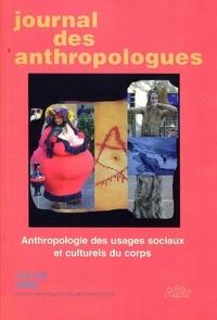 Laurent Bazin et Laurent-Sébastien Fournier - Journal des anthropologues N° 112-113, 2008 : Anthropologie des usages sociaux et culturels du corps.