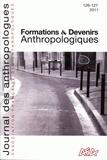 Laurent Bazin - Journal des anthropologues N° 126-127/2011 : Formations et devenirs anthropologiques.