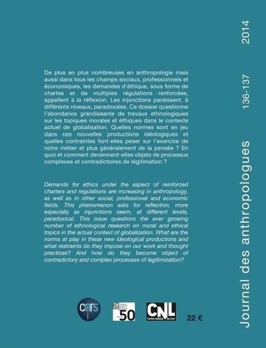 Journal des anthropologues N° 136-137/2014 Désirs d'éthique, besoins de normes ?
