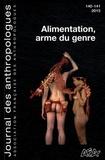 Tristan Fournier et Julie Jarty - Journal des anthropologues N° 140-141/2015 : Alimentation, arme du genre.