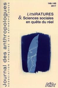Yves Lacascade et Louis Moreau de Bellaing - Journal des anthropologues N° 148-149/2017 : LittéRATURES & Sciences sociales en quête du réel.