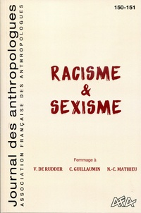 Annie Benveniste - Journal des anthropologues N° 150-151/2017 : Racisme & sexisme.