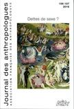 Christophe Broqua et Philippe Combessie - Journal des anthropologues N° 156-157/2019 : Dettes de sexe ?.