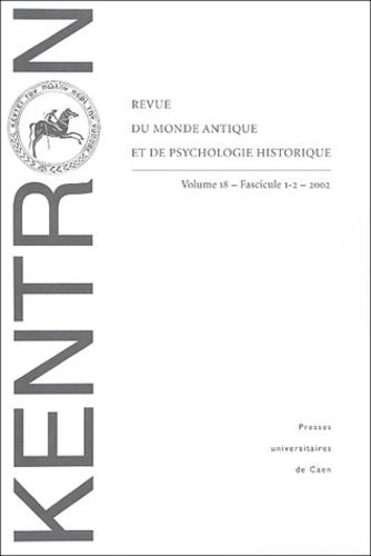 Jacquy Chemouni et Lucian Boia - Kentron N° 18/2002 : .