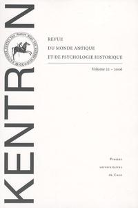 Jacquy Chemouni et Bernard Deforge - Kentron N° 22/2006 : .