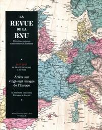 Christophe Didier et Julien Gueslin - La Revue de la BNU N° 16 : Arrêts sur vingt-sept images de l'Europe.