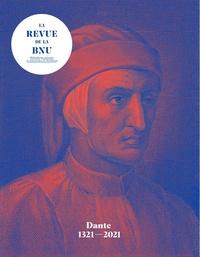 Christophe Didier - La Revue de la BNU N° 23, printemps 202 : Dante 1321-2021.