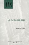 Youri Lotman - La sémiosphère.