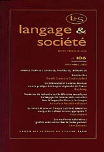 Anonyme - Langage & société N° 106 Décembre 2003 : Hommes/Femmes : langues, pratiques et idéologies.