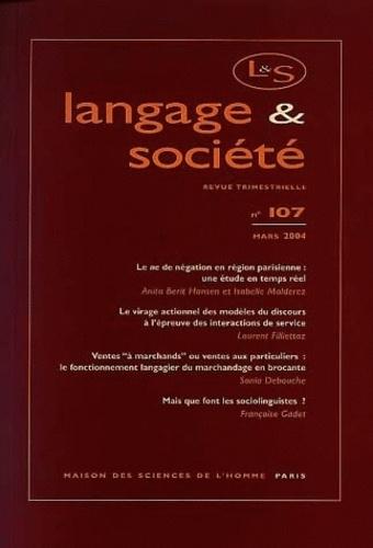 Maison Sciences de l'homme - Langage & société N° 107 Mars 2004 : .