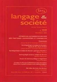 MSH - Langage & société N° 114 Décembre 2005 : Approches interdisciplinaires des pratiques lanagières et discursives.