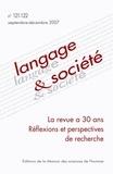 Josiane Boutet et Gabrielle Varro - Langage & société N° 121-122, Septembr : La revue a 30 ans, Réflexions et perspectives de recherche.