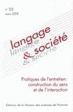 Didier Demazière et Marc Glady - Langage & société N° 123, Mars 2008 : Pratiques de l'entretien : construction du sens et de l'interaction.