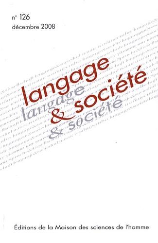 Joel Marti et Cyril Aslanov - Langage & société N° 126, décembre 200 : .
