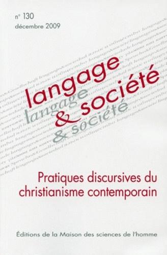 Dominique Maingueneau - Langage & société N° 130, Décembre 200 : Pratiques discursives du christianisme contemporain.