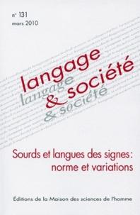Josiane Boutet et Didier Demazière - Langage & société N° 131, Mars 2010 : Sourds et langues des signes : normes et variations.