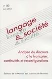 Françoise Dufour et Laurence Rosier - Langage & société N° 140, Juin 2012 : Analyse du discours à la française : continuités et reconfigurations.