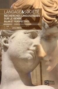 Luca Greco - Langage & société N° 148, 2e trimestre : Recherches linguistiques sur le genre - Bilan et perspectives.