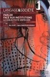 Marc Glady et Agnès Vandevelde-Rougale - Langage & société N° 158, quatrième tr : Parler face aux institutions - La subjectivité empêchée.